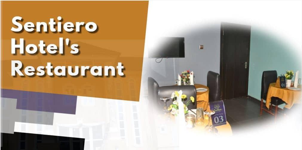 SENTIERO HOTEL'S RESTAURANT